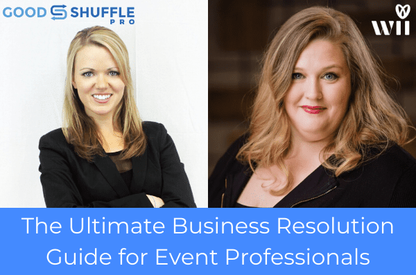 Webinar Recap: The Ultimate 2020 Business Resolution Guide for #EventProfs. Goodshuffle Blog. Goodshuffle Pro. Tips for Event Companies.